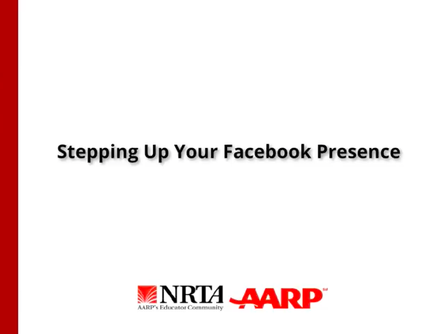 Stepping Up Your Facebook Presence