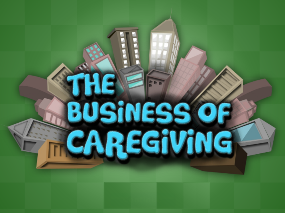 Business of Caregiving