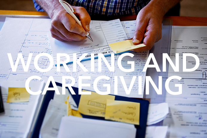 Working and Caregiving