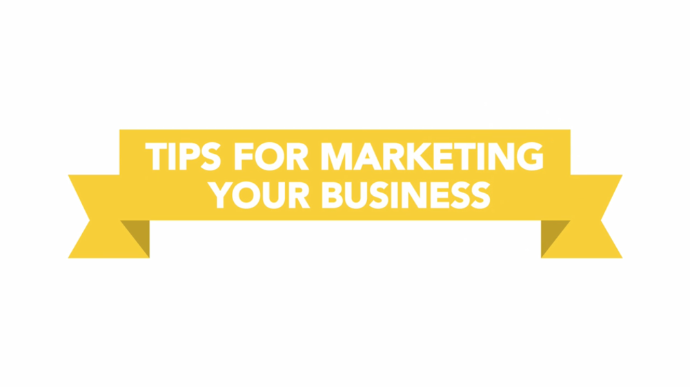 Tips for Marketing Your Business