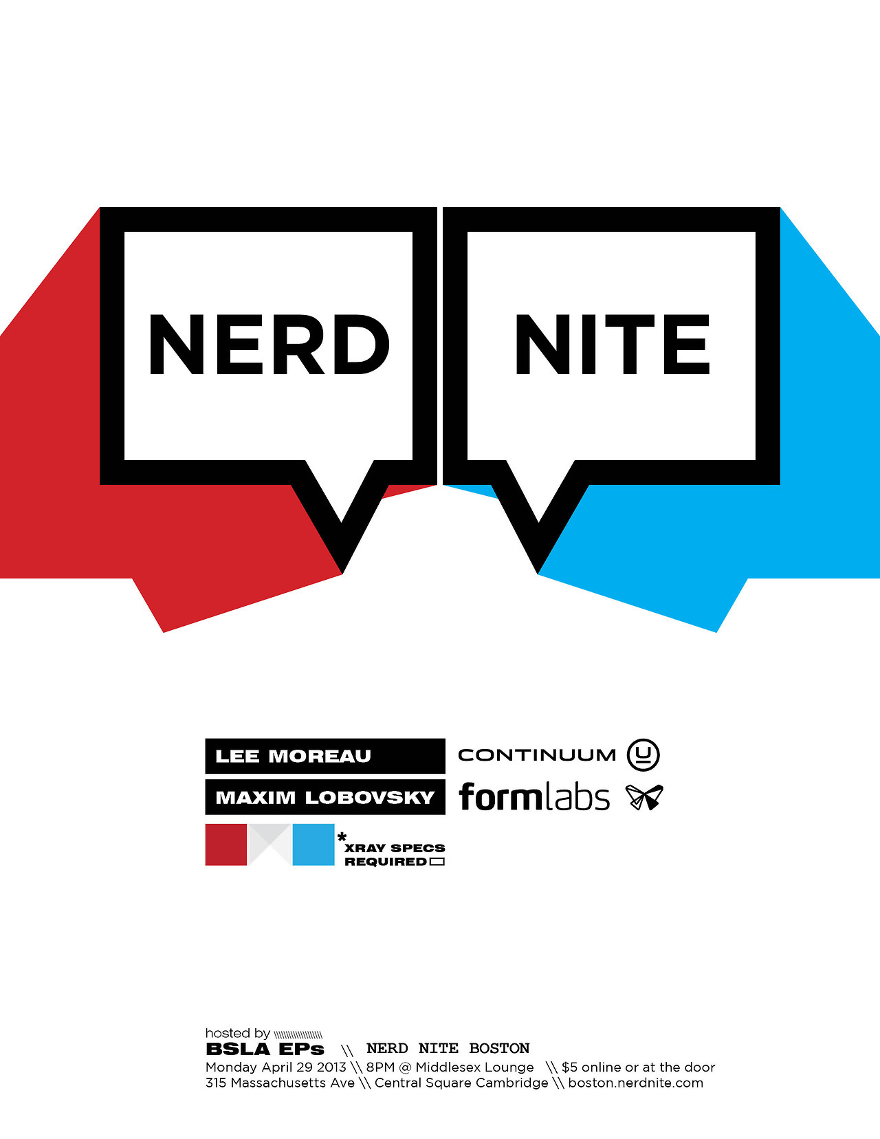 The BSLA EPs are hosting nerd nite this Monday…and we're making efforts to reach out to the larger design community beyond landscape architecture; Lee Moreau from Continuum Innovation and Maxim from Formlabs will be discussing their work at the Middlesex Lounge on April 29th in Cambridge.   Be a dork and show up early for free drinks courtesy of ReCover. Big ups to Landscape Forms for their continued financial support.   Full details at nerd nite site:  http://boston.nerdnite.com/2013/04/23/nerd-nite-42913/     Graphic design by fellow Sasakian, the ever talented Tera Hatfield.  http://terahatfield.com/