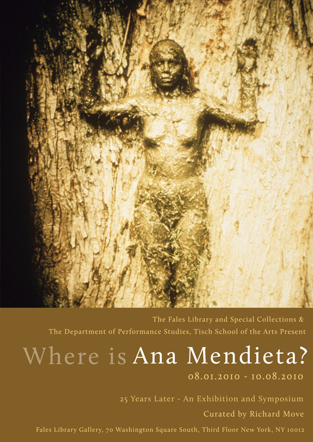 "Exhibit Materials for ""Where is Ana Mendieta?"" Conference (2010)"