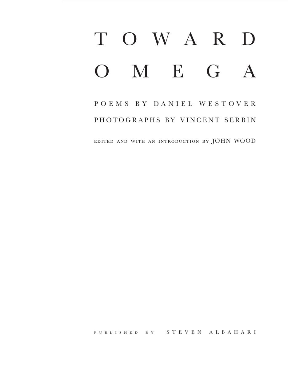 Daniel Westover, Toward Omega