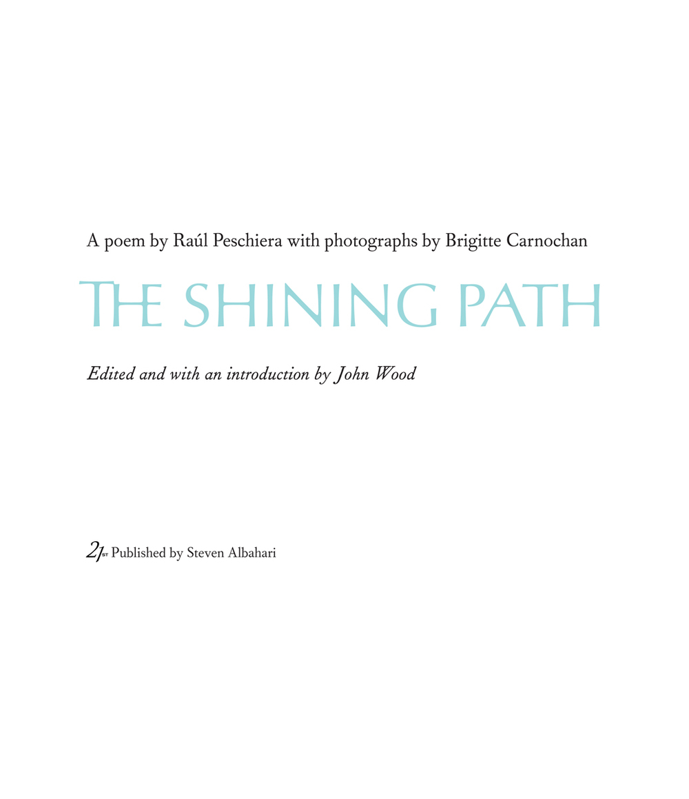 Raúl Peschiera, The Shining Path