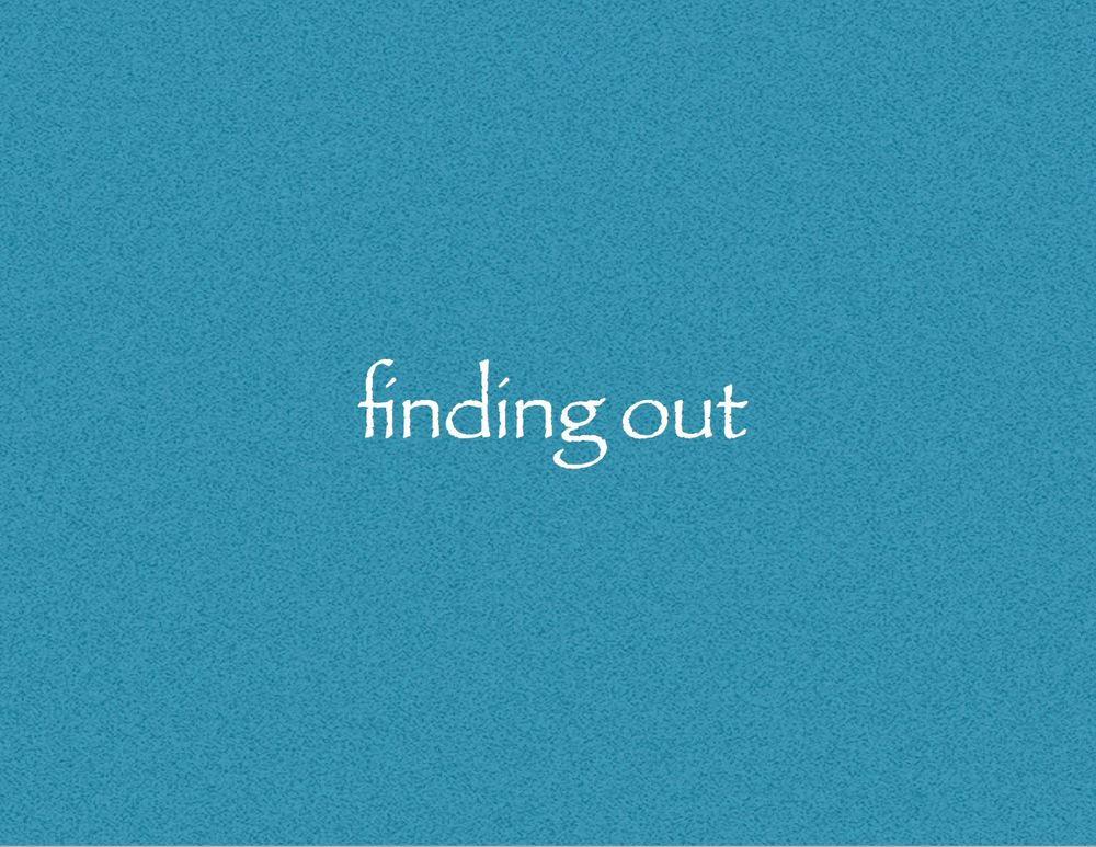 findingout.jpg
