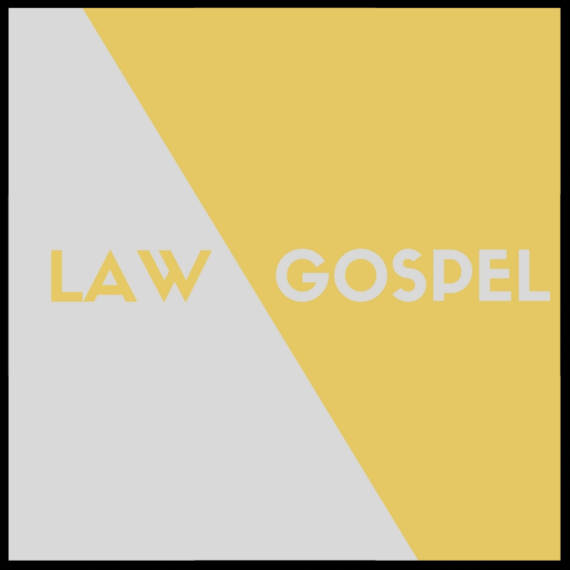 LAW%2FGOSPEL Website.jpg