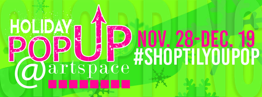 Holiday PopUP!   December 7