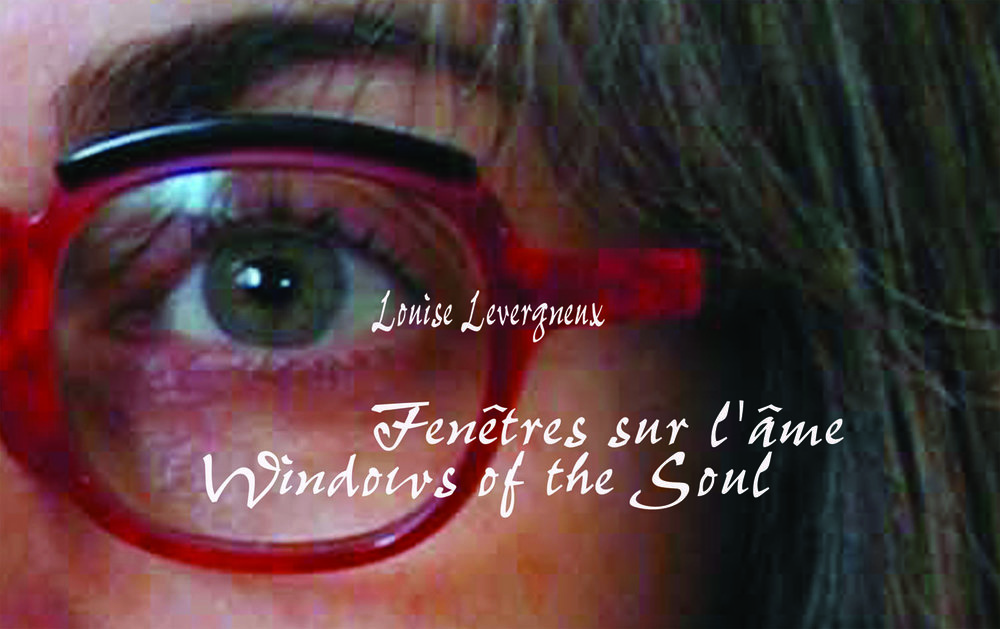 © 2003 Louise Levergneux. Windows of the Soul