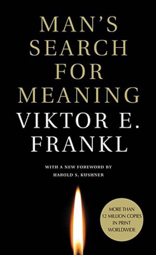 Mans Search for Meaning by Viktor Frankl