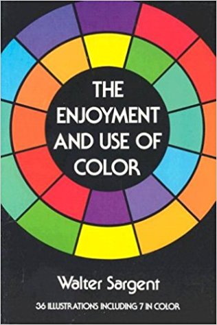 The Enjoyment and Use of Color by Walter Sargent.jpg