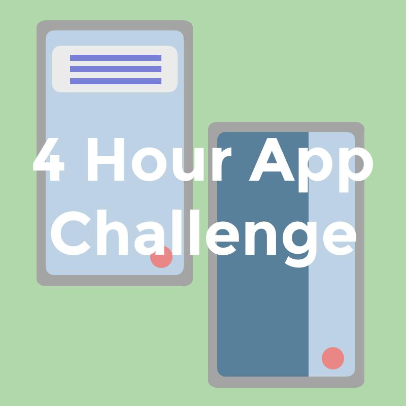 4 Hour App Challenge
