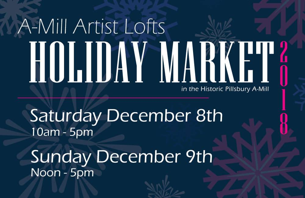 And at the cool  A-Mill Artist Lofts Holiday Event  on the weekend of December 8th.