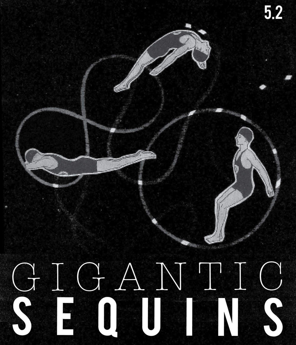 Front cover.  Gigantic Sequins, issue 5.2 . Design + cover art.