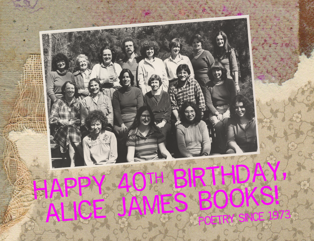 Alice James Books 40th anniversary postcard.