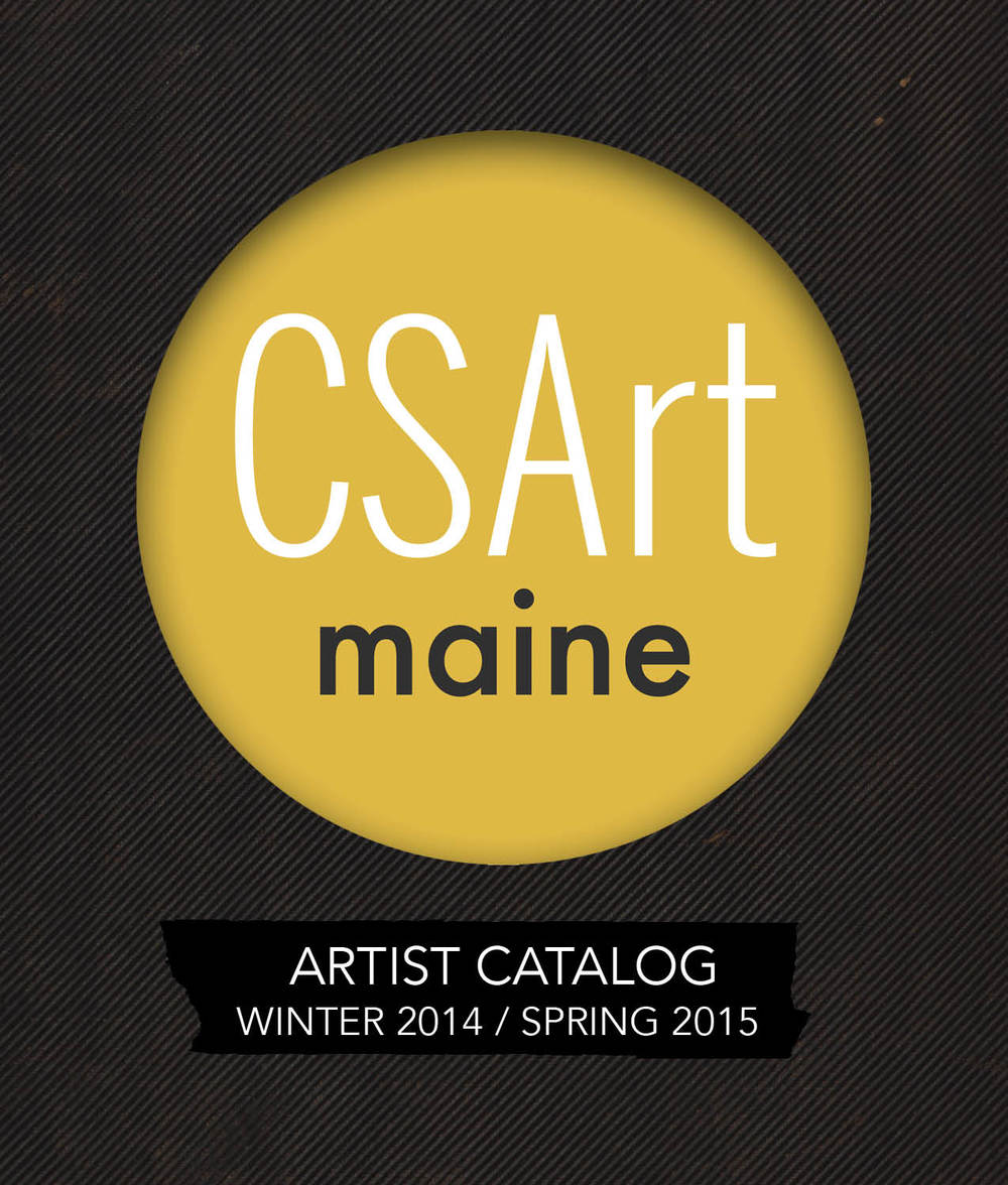 Front cover.  CSArt Maine  Artist Catalog. Winter 2014 / Spring 2015. Hand-bound accordion booklet.