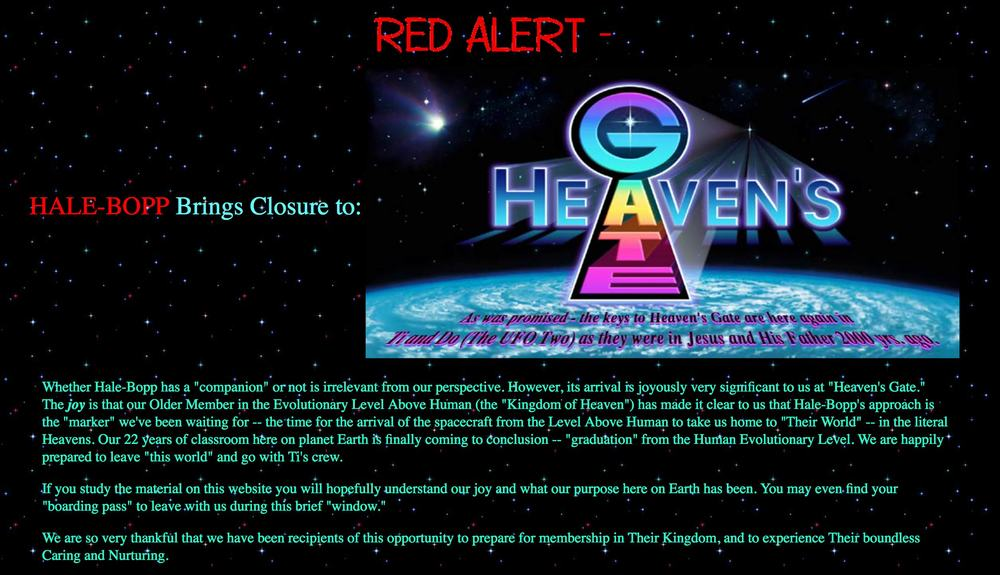 Heaven's Gate's website  as of July 2015.  The website is still maintained by 2 surviving members.