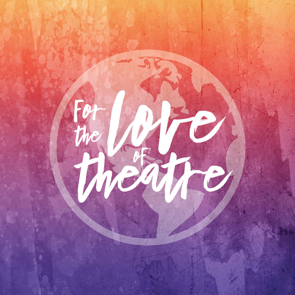 """For the Love of Theatre"" Travel Series Logo"