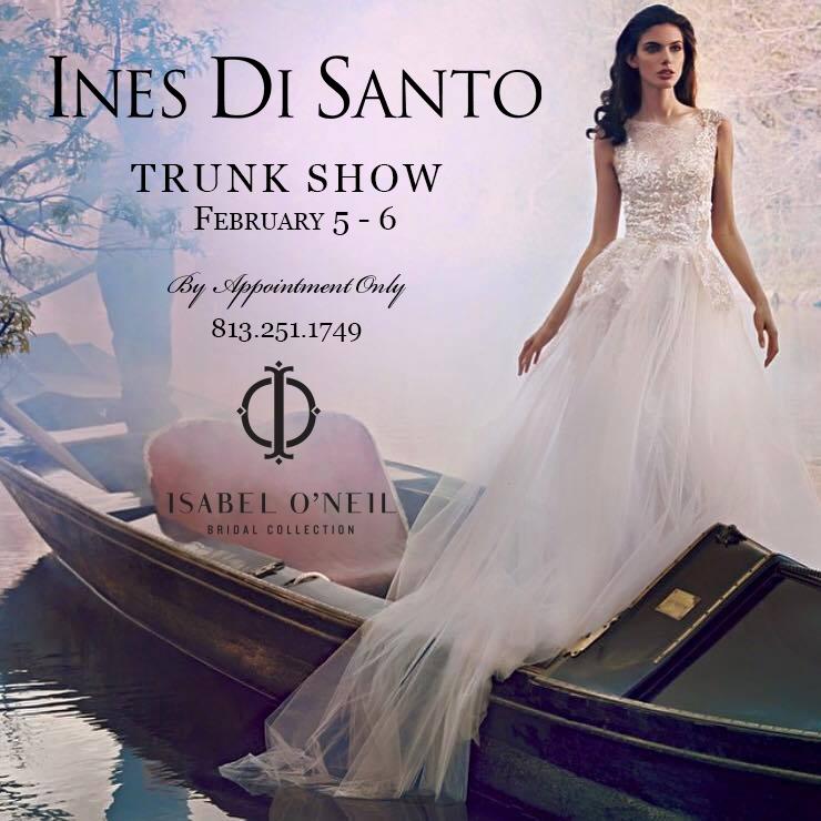 Ines Di Santo Wedding Dress Trunk Show Tampa Bridal Shop
