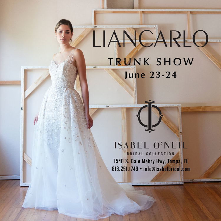 Liancarlo Trunk Show June 23 24 Isabel Oneil Bridal Collection
