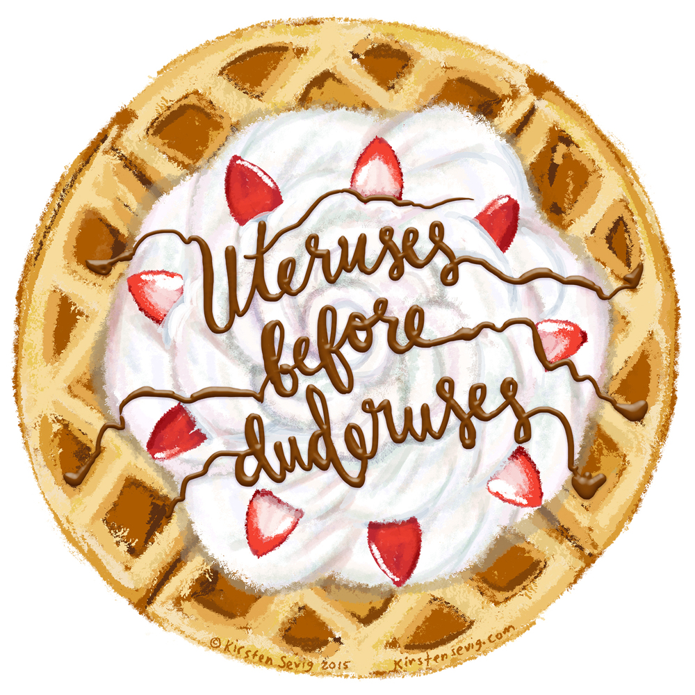 Uteruses_before_duderuses_Waffle.jpg