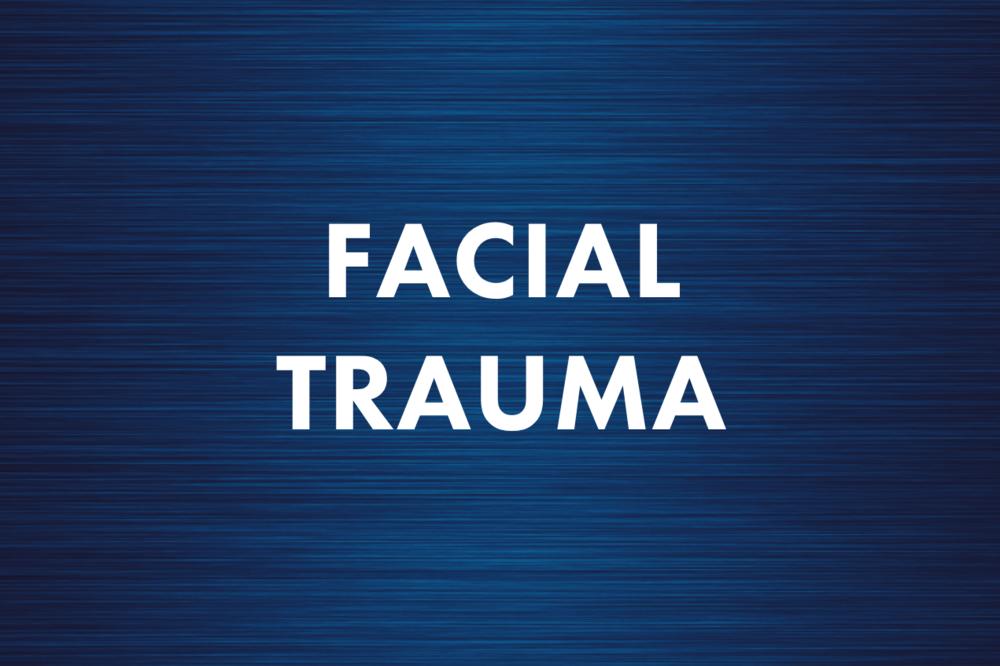 Facial Trauma