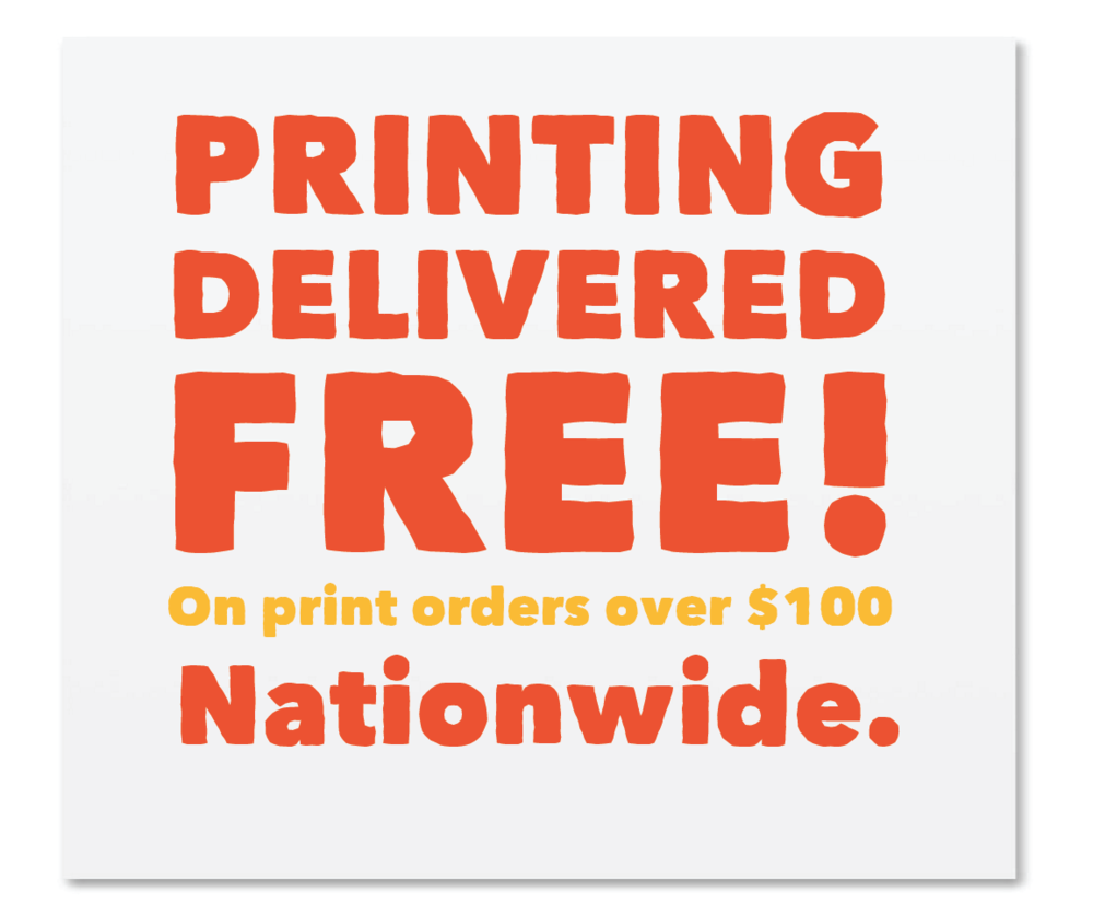 Free Delivery on print orders over $100