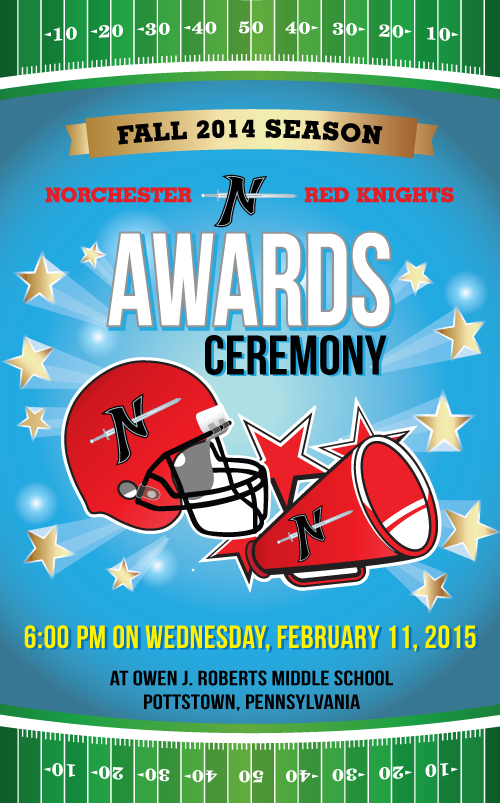 The Norchester Red Knights 2014 Awards Ceremony is February 11, 2015, at Owen J. Roberts Middle School!