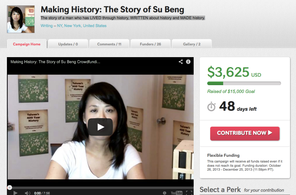 Making History:The Story of Su Beng (24% funded as of November 8, 2013)