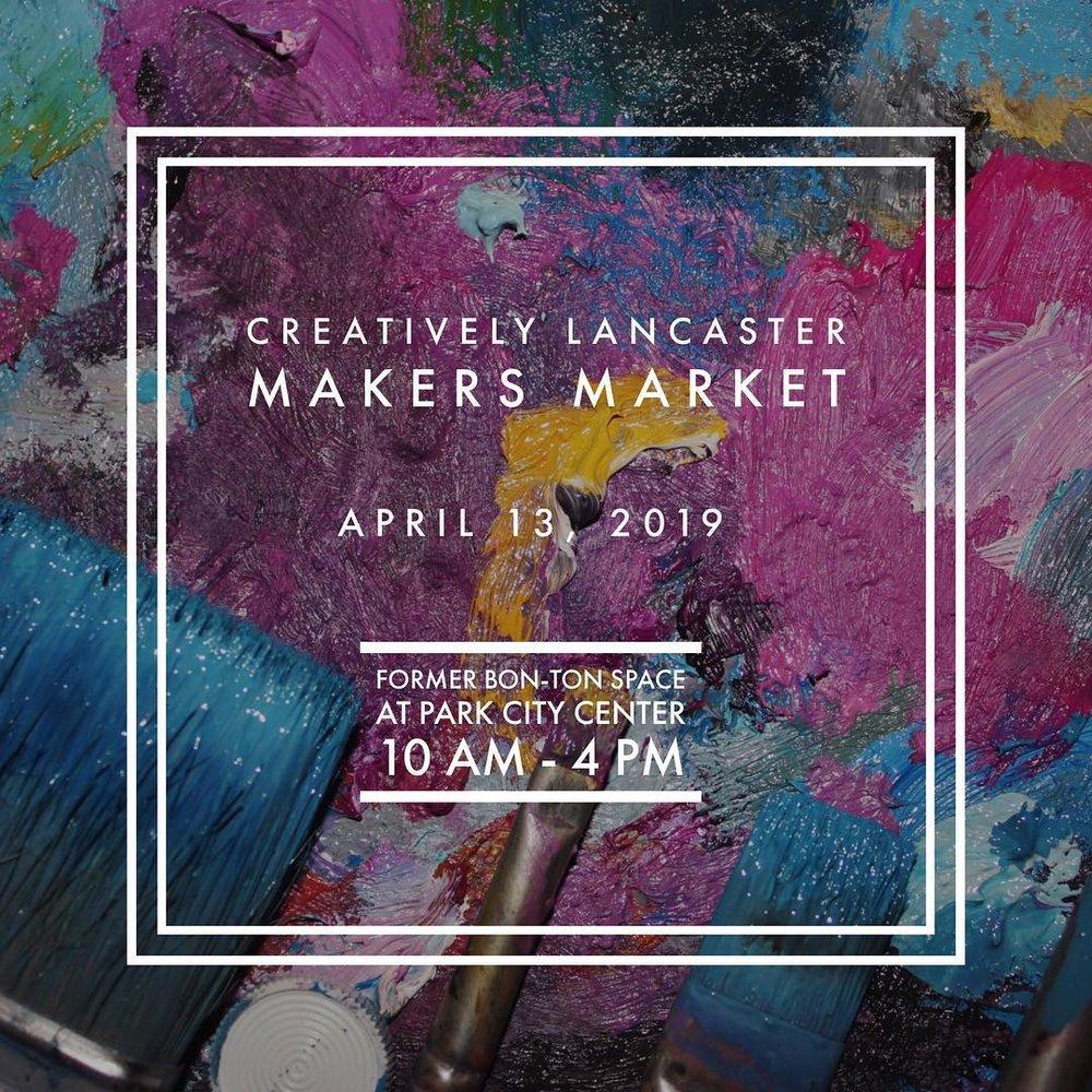 APRIL 13, 2019 - Makers Market 10am-4pm