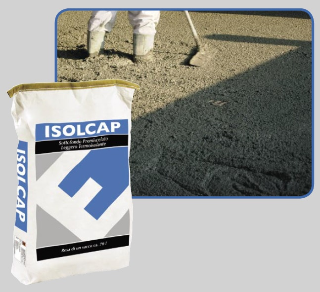 Isolcap- Light Weight Thermal Insulating Screed Mortar