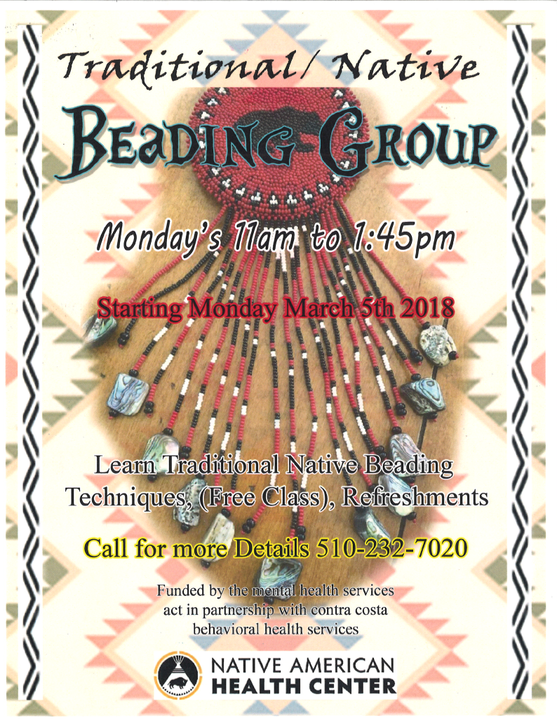 Traditional Beading Group Nahc Richmond Ca Scotts Valley Tribal Tanf