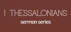 sermons_1thessalonians_thumbnail.jpg