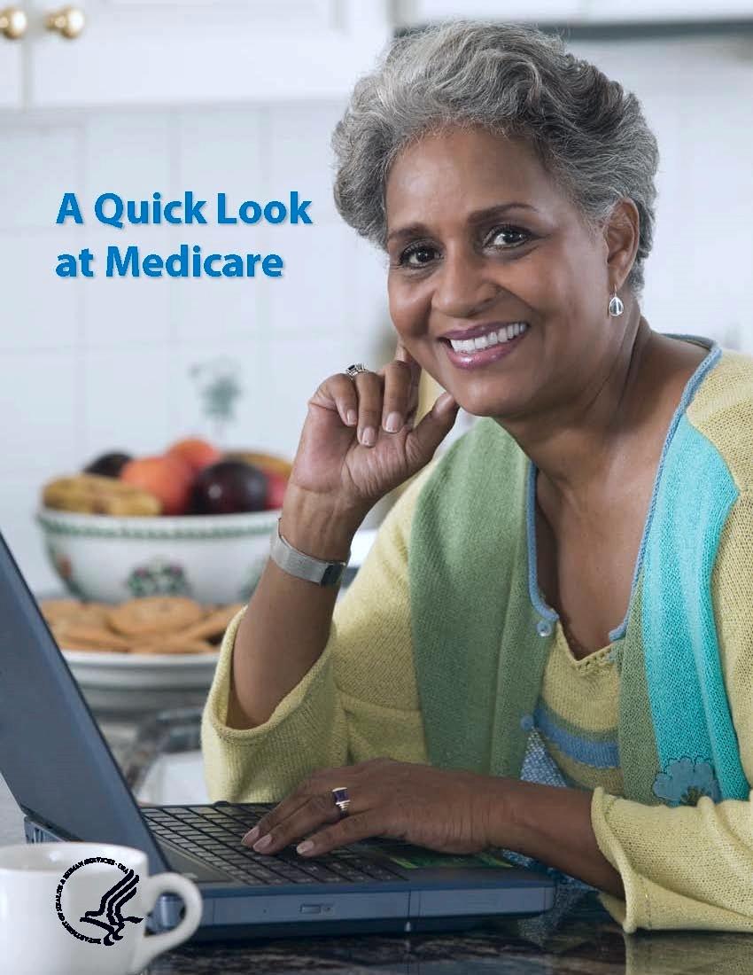 A Quick Look at Medicare