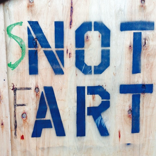 In Chelsea on a wall. Snot Fart. #art #quotidian