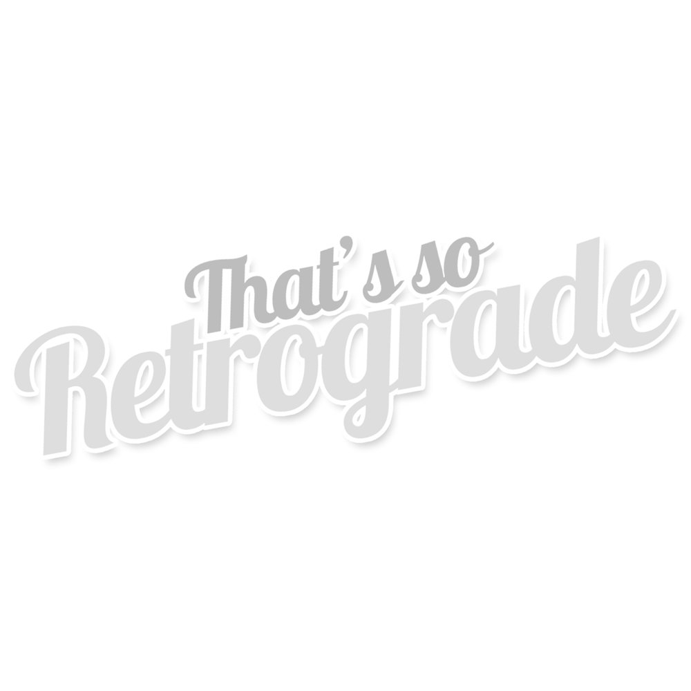 free-and-native-thats-so-retrograde