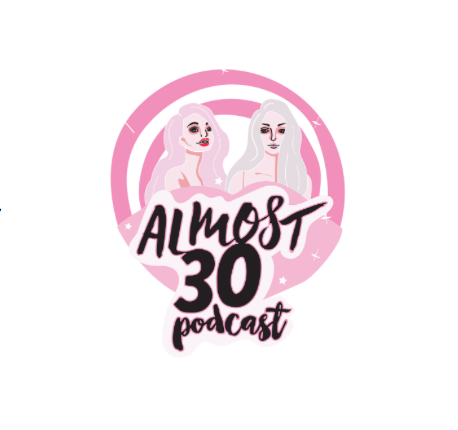 Almost 30 Podcast