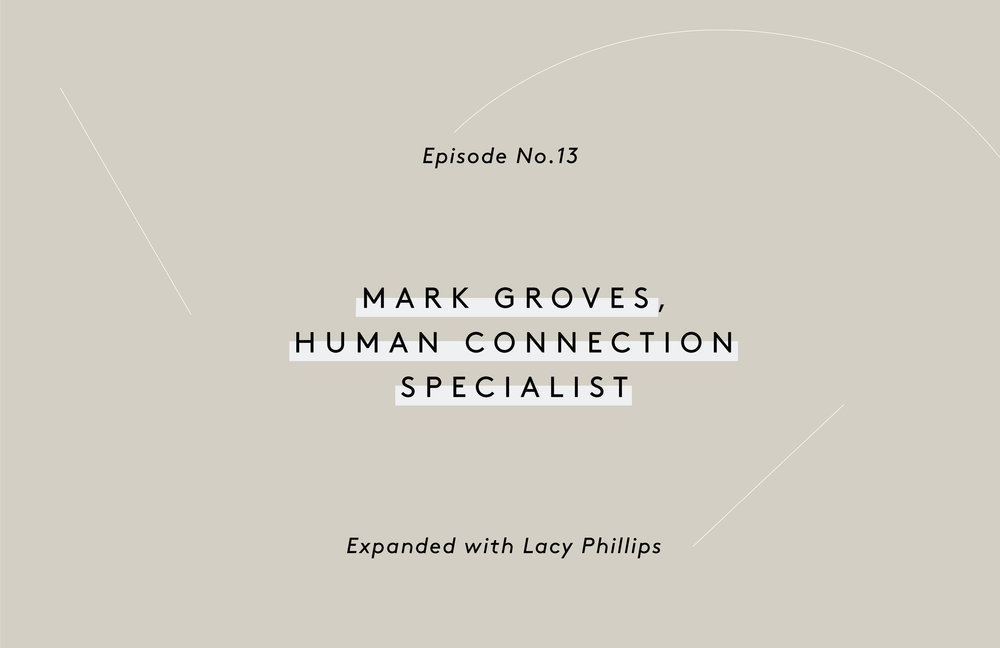 Mark Groves Human Connection Specialist
