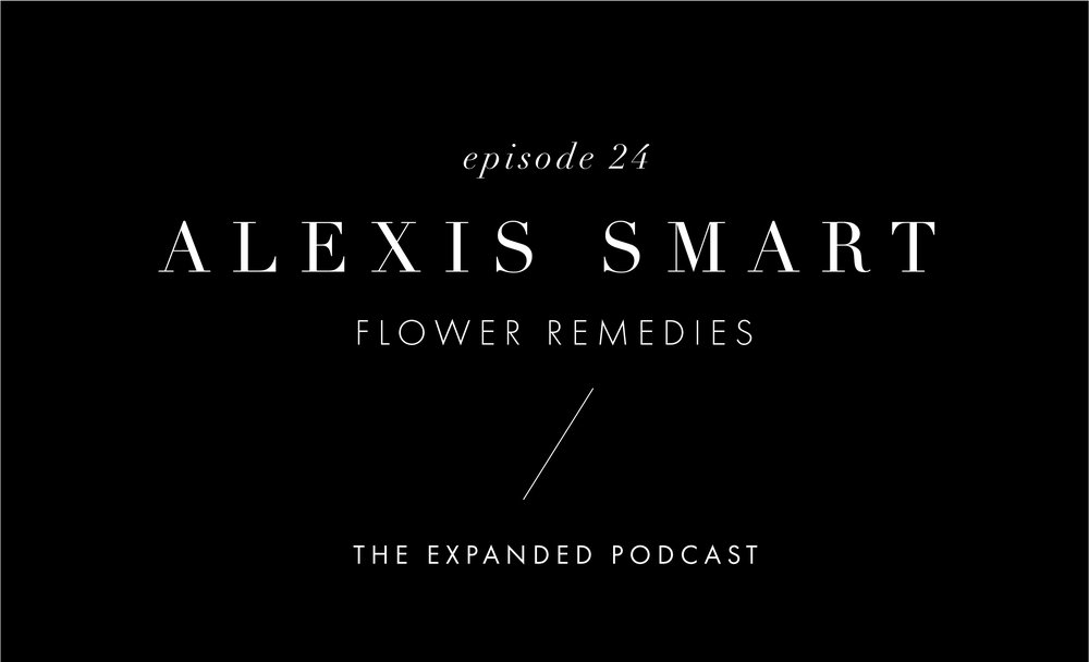 Flower Remedies with alexis smart