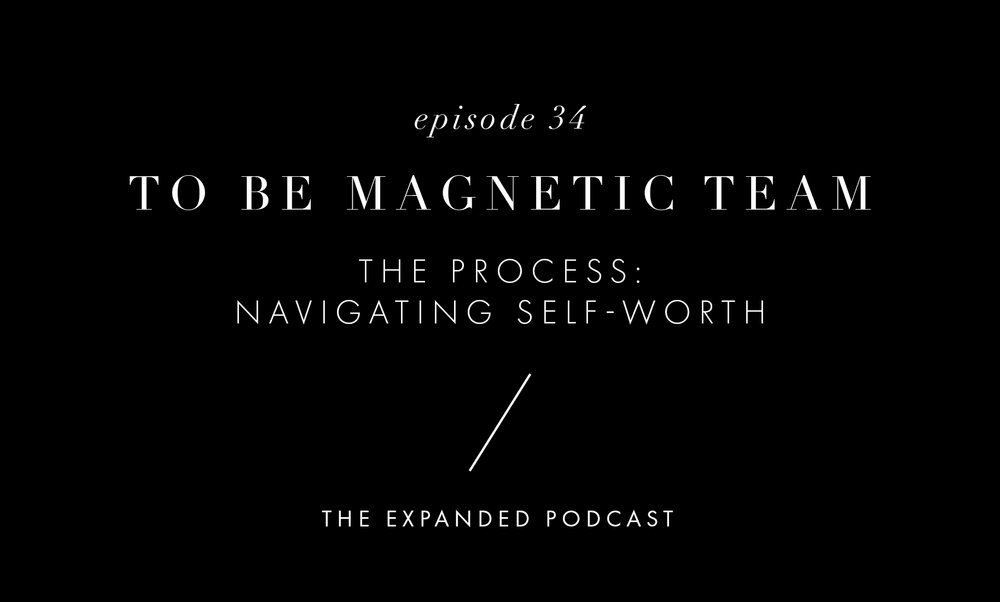 Expanded - 34 - To Be Magentic Team_Ep 34.jpg