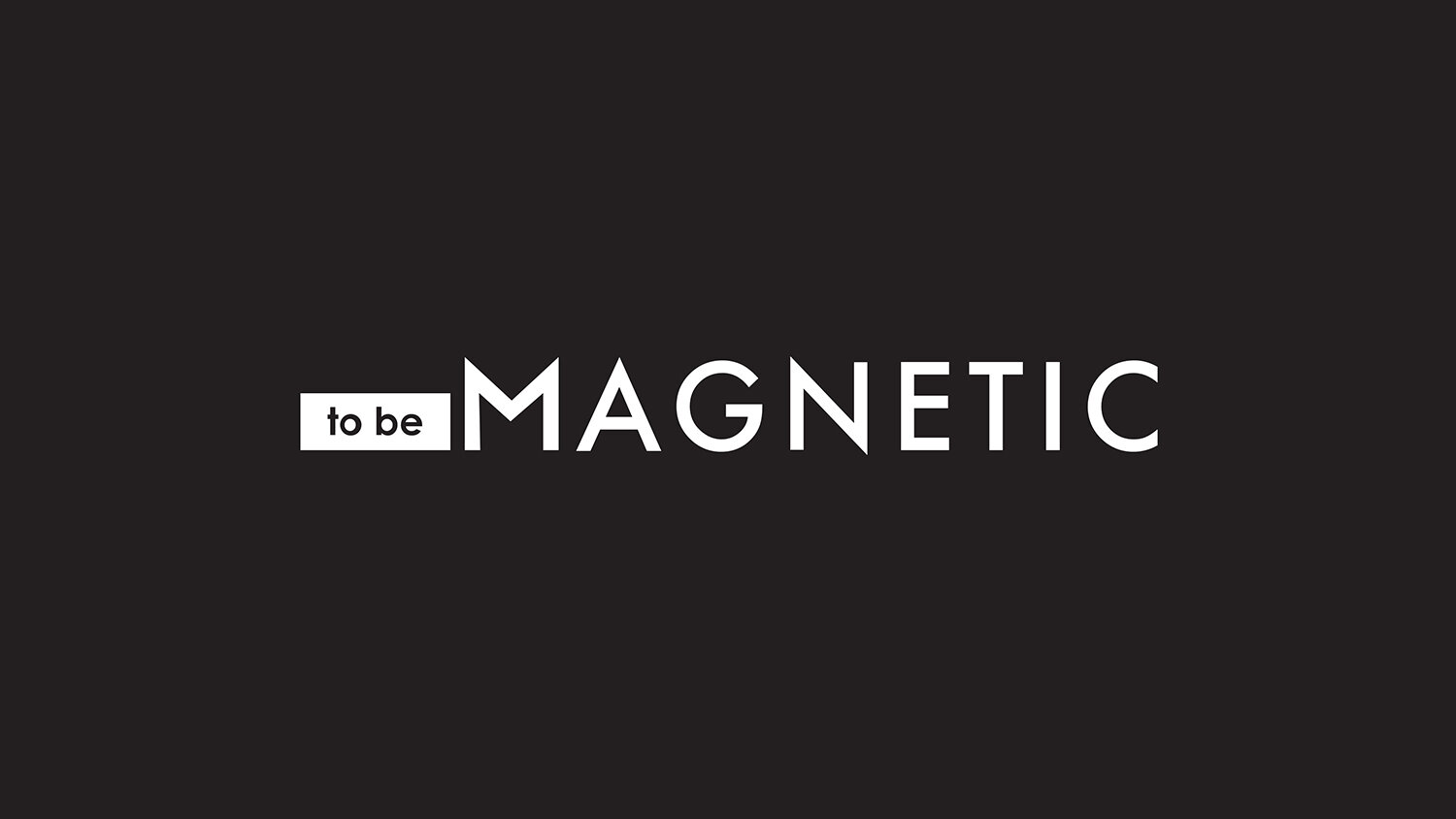 To Be Magnetic™ | Manifest the life you deserve for less than a dollar a day.