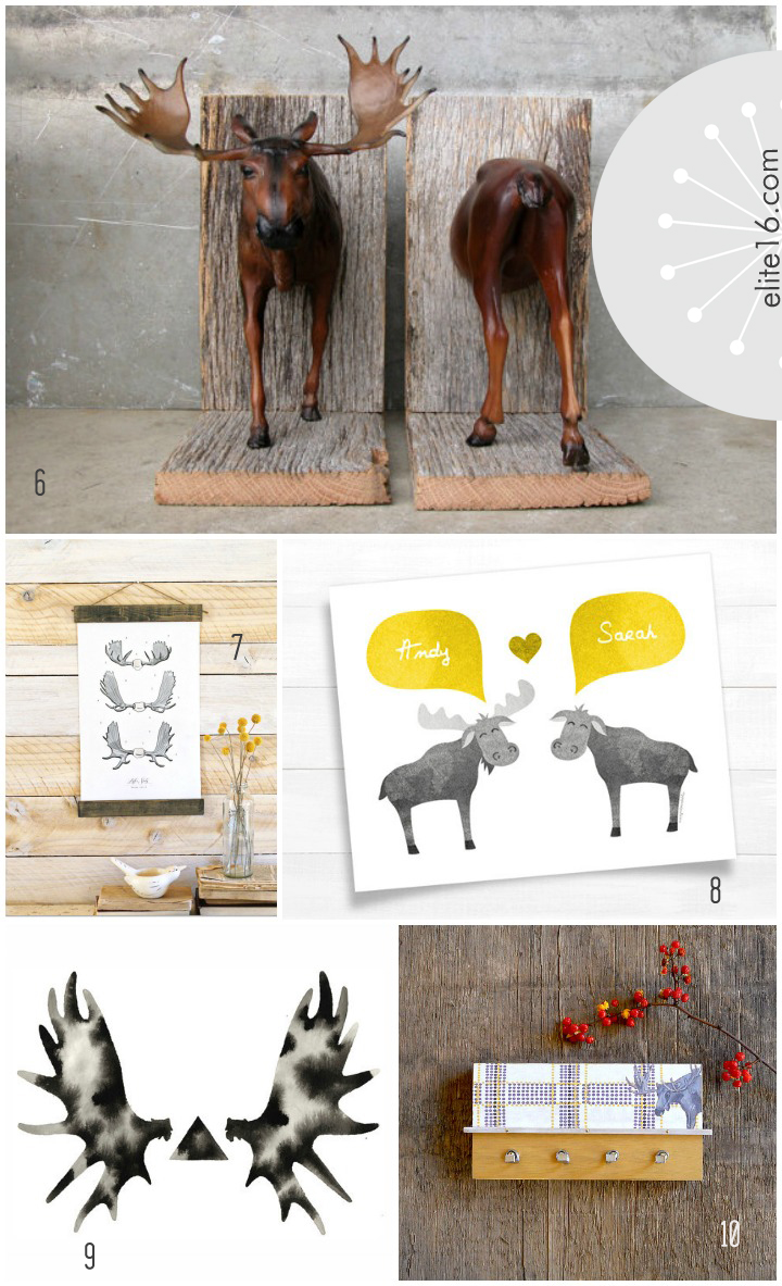 6. moose bookend by equine by lauren 7. moose antler wall hanging by vol 25 8. personalized art by happy cat printables 9. moose antler art by geometric ink 10. key rack by pig and fish
