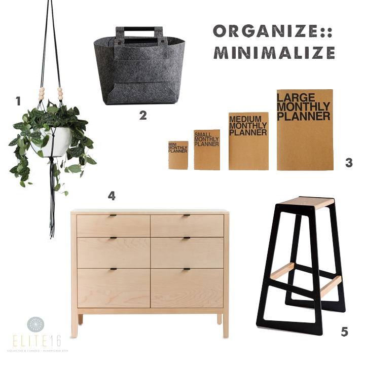 1.   Set of 3 Hanging Planters  by hruskaa  2.  Large Felt Storage Bin  by loop design studio  3.  Monthly Kraft Planner Notebook  by dubu dumo  4.   Berkeley Solid Maple Dresser  by hedge house  5.   Asymmetrical Stool  by quarter twenty