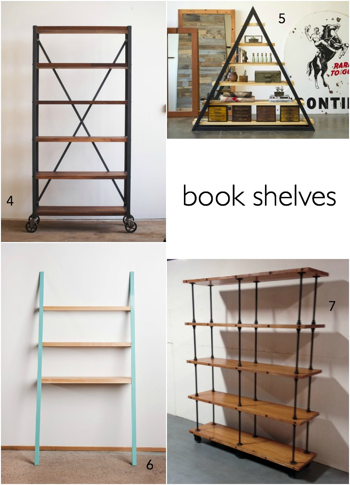 4. industrial bookshelf by campos iron works  5. triangle book shelf by md quality goods 6. leaning shelf by such and such site 7. industrial bookshelf by object void