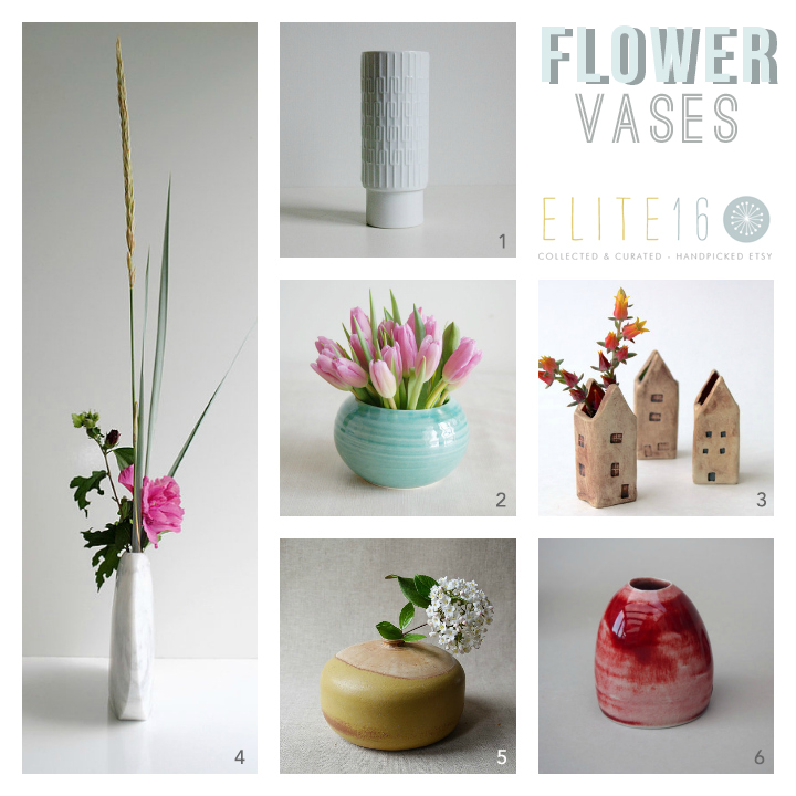1.  MIDCENTURY VASE  by vintage 2 remember  2.   TURQUOISE VASE  by janson pottery  3.  LITTLE HOUSE VASE  by back bay pottery  4.   WHITE MARBLE VASE  by seven stone  5.  LOW STONEWARE VASE  by l'officina  6.  SMALL PEBBLE VASE  by chaurie