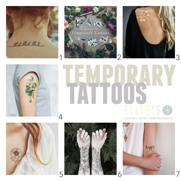 1.  BLAH BLAH BLAH TATTOO  by tattootattaa  2.  CHOOSE ANY 2 TATTOOS  by burrowing home  3.  GOLD ROSE METALLIC TATTOO  by made by tattoo you  4.  VINTAGE FLORAL TATTOO  by pepper ink  5.  ANEMONE TATTOO  by oana befort  6.  FERN CRYSTAL TATTOO  by victorias aviary  7.  HAPPY TYPOGRAPHY TATTOO  by tattoorary