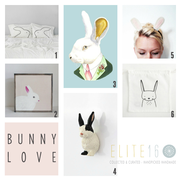 1.  BEST BUNNIES PILLOWCASES  by xenotees  2.  RABBIT WALL ART  by red tile studio  3.  WHITE RABBIT PRINT  by berkley illustration  4.  BUNNY FRIDGE MAGNET  by blanc etsy  5.  RABBIT HEADBAND  by seven white rabbits  6.   MODERN EASTER BAG  by the wild kids apparel