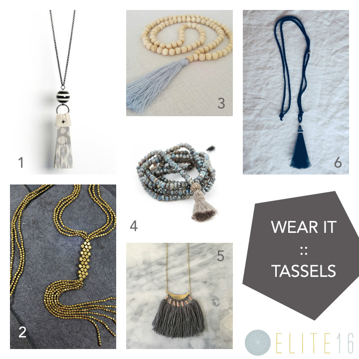 1.  GRAY PRINTED LINEN TASSEL NECKLACE  by c.banning accessories  2.  GOLD TASSEL NECKLACE  by artjuna  3.  WOODEN BEAD TASSEL NECKLACE  by bright new penny  4.   LABRADORITE LONG TASSEL NECKLACE  by vivien frank designs  5.  FIBER TASSEL NECKLACE  by wild columbine textile  6.   FORTUNA TASSEL NECKLACE  by choisette
