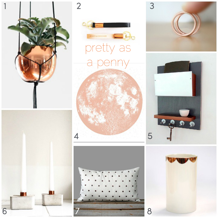 1.  hanging planter  :: hruskaa  2.  key chains  :: scout and catalogue   3.  rings  :: eila belle 4.  moon print  :: a little lark 5.  wall organizer  :: pig and fish   6.  concrete candle holders  :: urban yards  7.  copper studded pillow  :: jillian rene decor   8.  vase  :: urban cartel