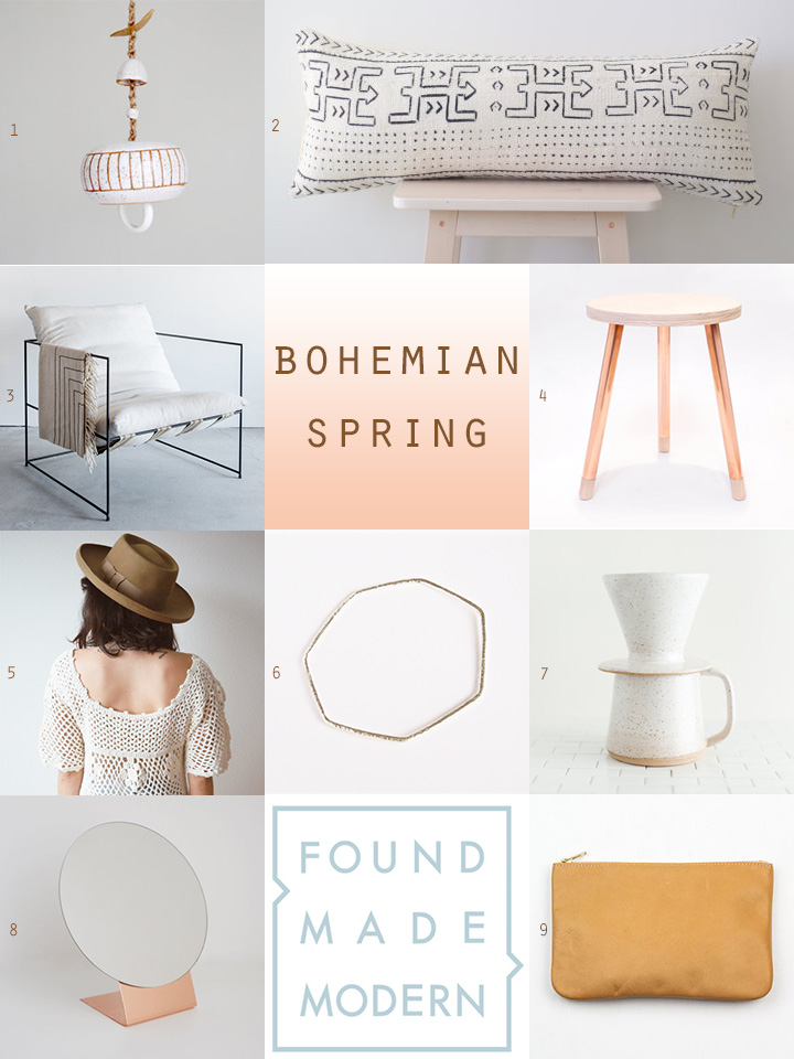 1. chime :: mud to life   2. mudcloth pillow :: mae woven   3. sierra chair :: croft house la 4. stool :: samichi design   5. crochet top :: bohemian harvest   6. geometric bangle :: firewhite 7. pour over coffee set :: s sam nichols   8. copper mirror :: calvill   9. clutch :: annie bukhman