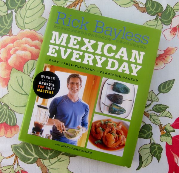 Rick Bayless Everyday Mexican